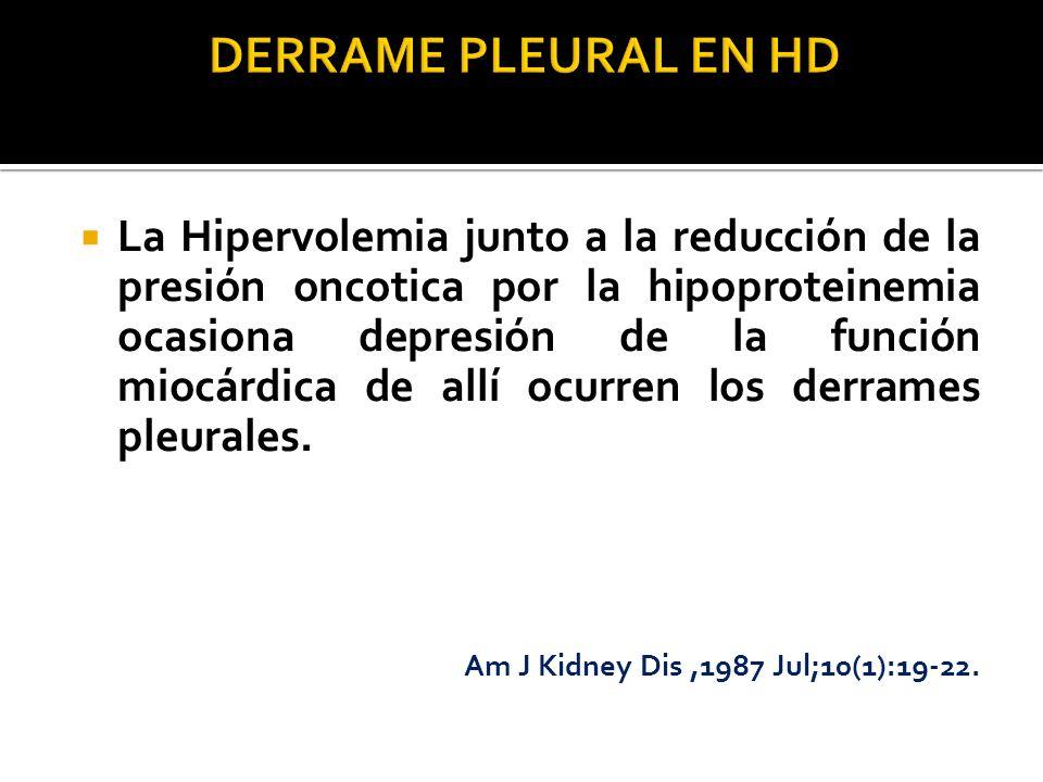 La Hipervolemia junto a la reducción de la presión oncotica por la hipoproteinemia ocasiona depresión de la función miocárdica de allí ocurren los der