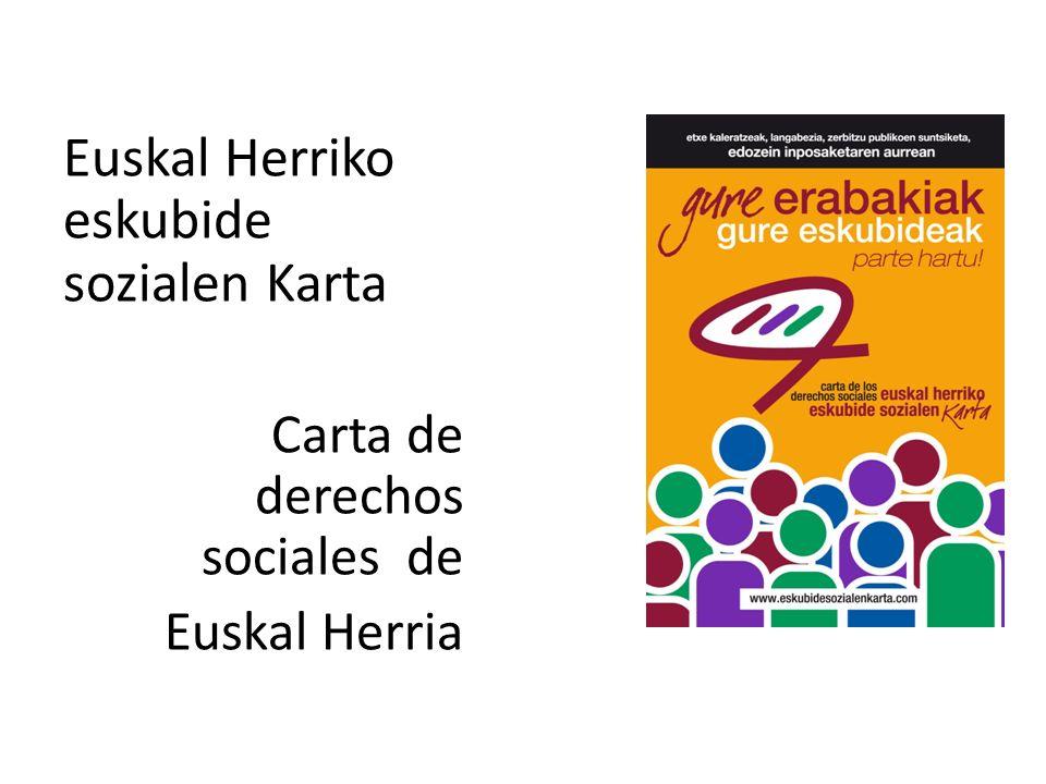 Euskal Herriko eskubide sozialen Karta Carta de derechos sociales de Euskal Herria