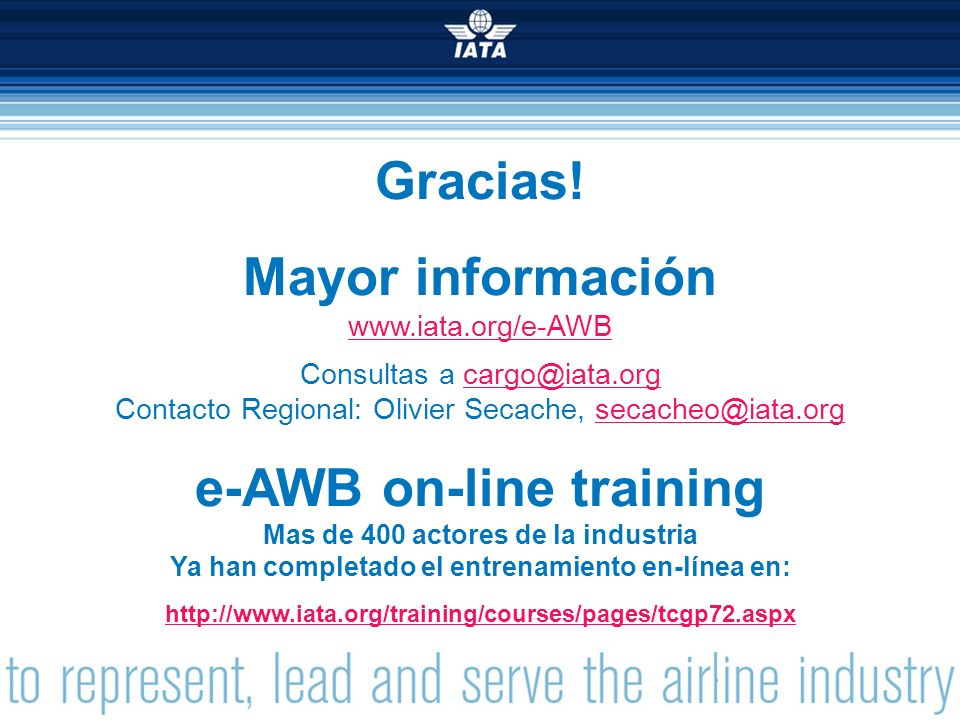 60 © International Air Transport Association 2013 Gracias.