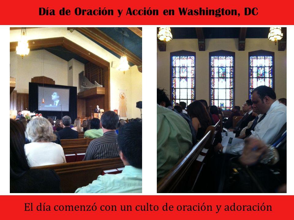 El dia comenzo con un culto de oracion y adoracion Día de Oración y Acción en Washington, DC Nuestros pastores del Sur de la Florida con el Rev.