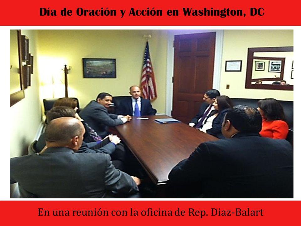 El dia comenzo con un culto de oracion y adoracion Día de Oración y Acción en Washington, DC En una reunión con el Rep.