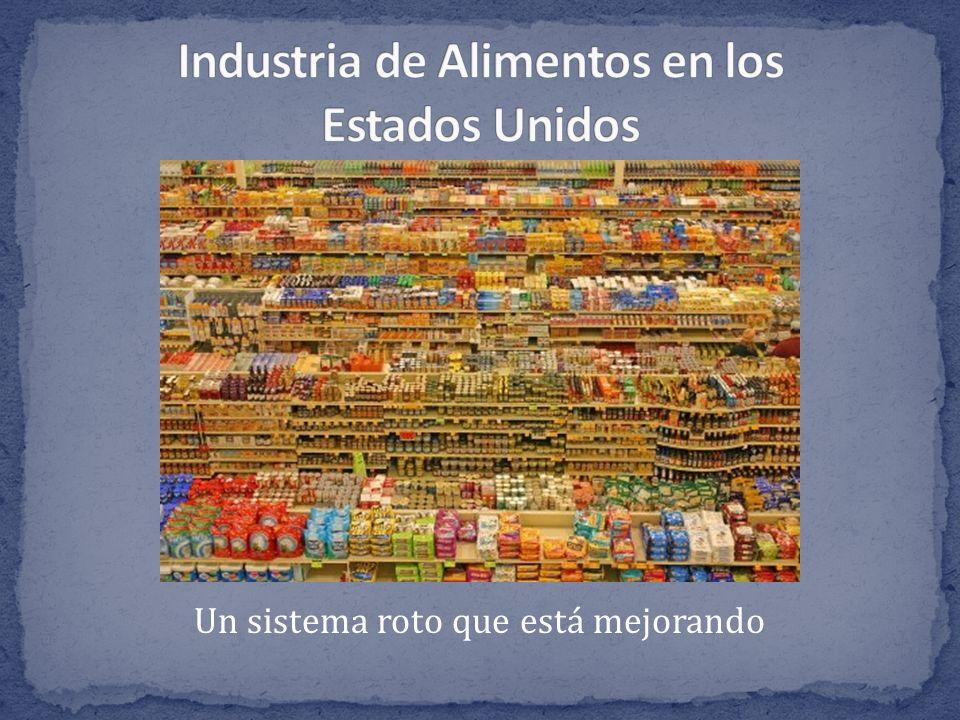 La industria alimentaria de los Estados Unidos se base en comida barata que carece de la nutrición.