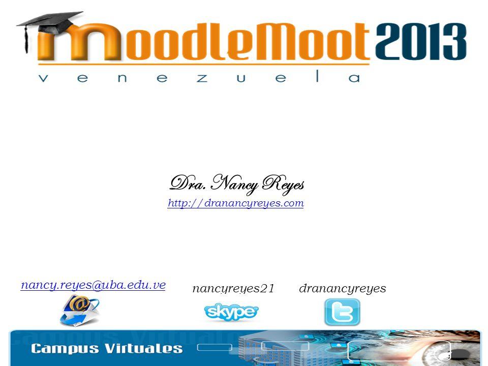 Dra. Nancy Reyes http://dranancyreyes.com nancy.reyes@uba.edu.ve nancyreyes21dranancyreyes