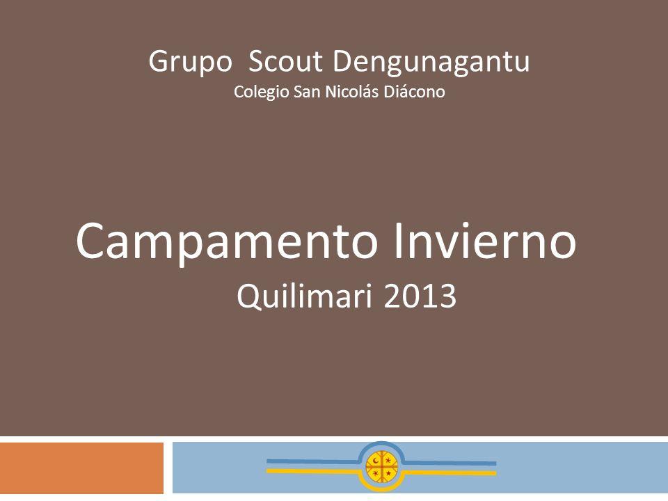 Grupo Scout Dengunagantu Colegio San Nicolás Diácono Campamento Invierno Quilimari 2013