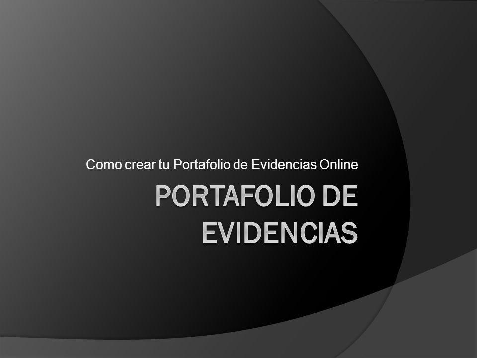 Como crear tu Portafolio de Evidencias Online