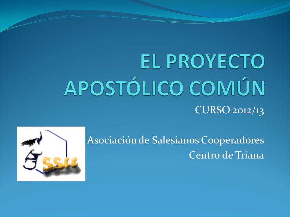 CURSO 2012/13 Asociación de Salesianos Cooperadores Centro de Triana