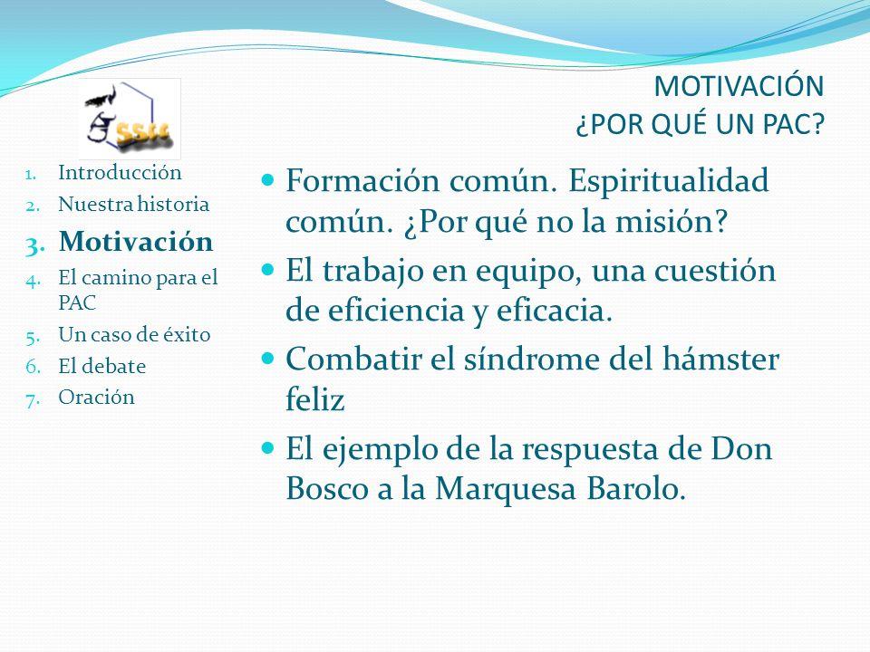 MOTIVACIÓN ¿POR QUÉ UN PAC. 1. Introducción 2. Nuestra historia 3.