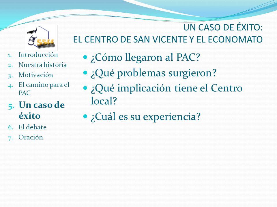 UN CASO DE ÉXITO: EL CENTRO DE SAN VICENTE Y EL ECONOMATO 1.