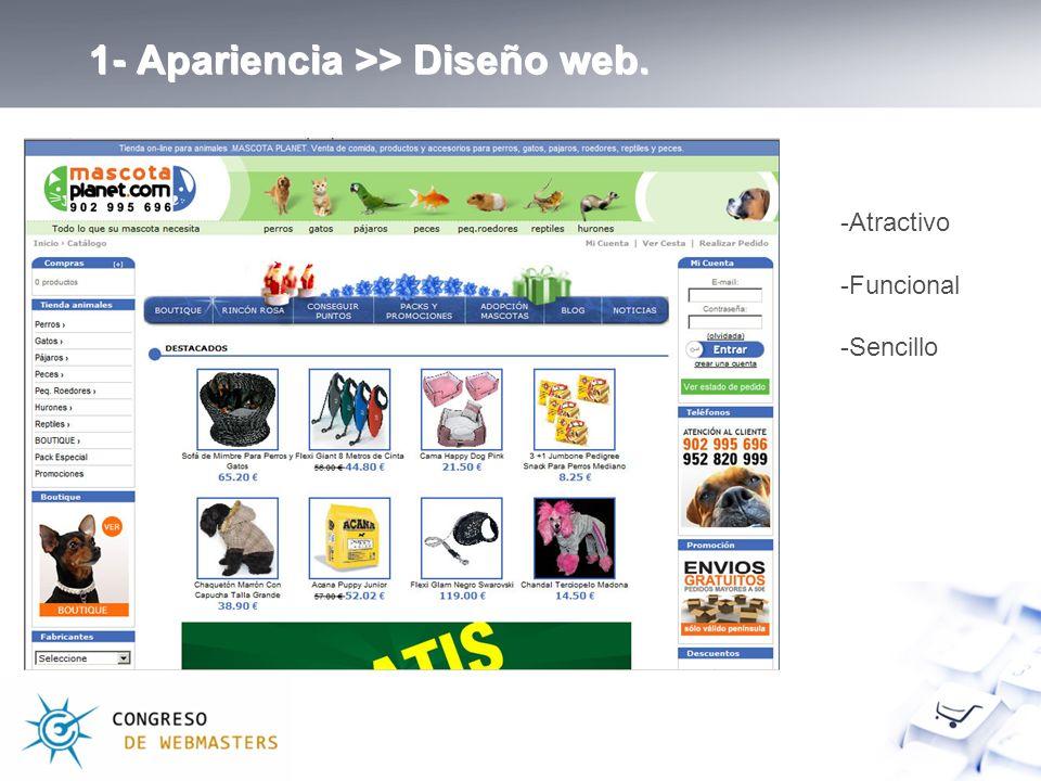 1- Apariencia >> Diseño web. -Atractivo -Funcional -Sencillo