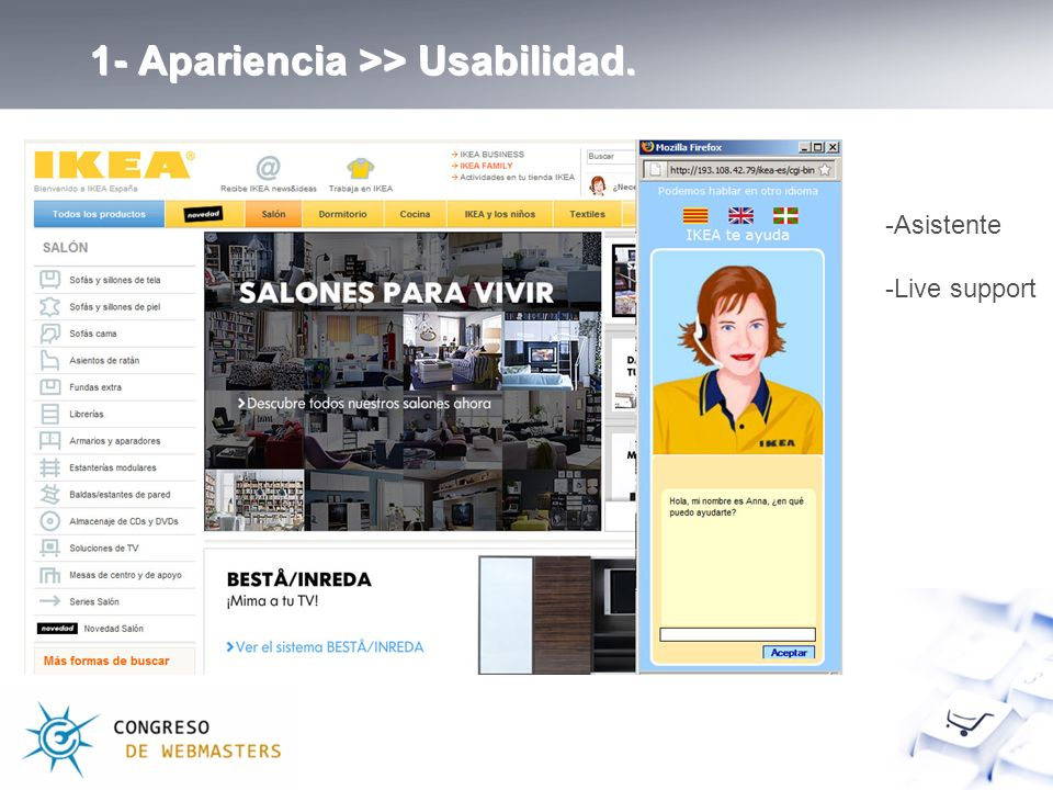 1- Apariencia >> Usabilidad. -Asistente -Live support