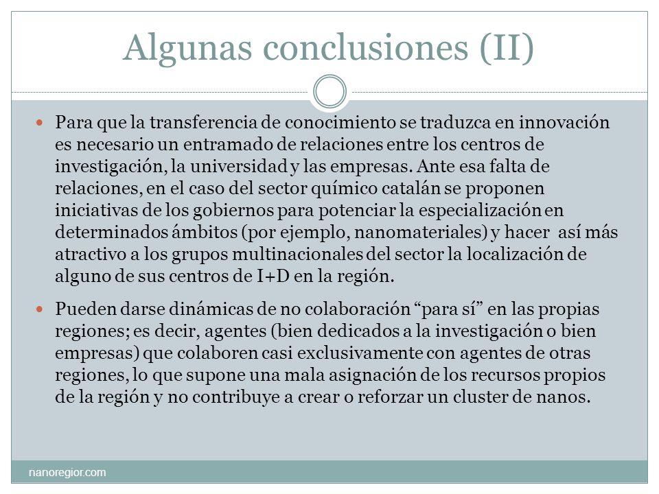 Algunas conclusiones (II) Para que la transferencia de conocimiento se traduzca en innovación es necesario un entramado de relaciones entre los centro