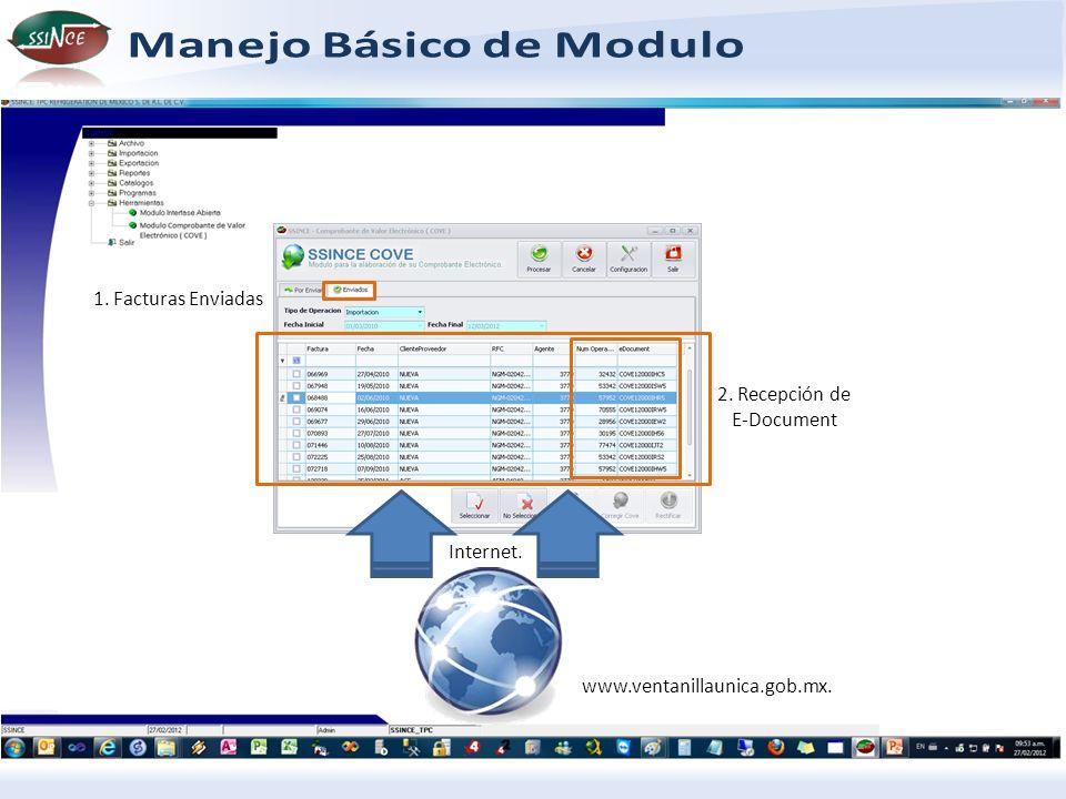 www.ventanillaunica.gob.mx. Internet. 1. Facturas Enviadas 2. Recepción de E-Document