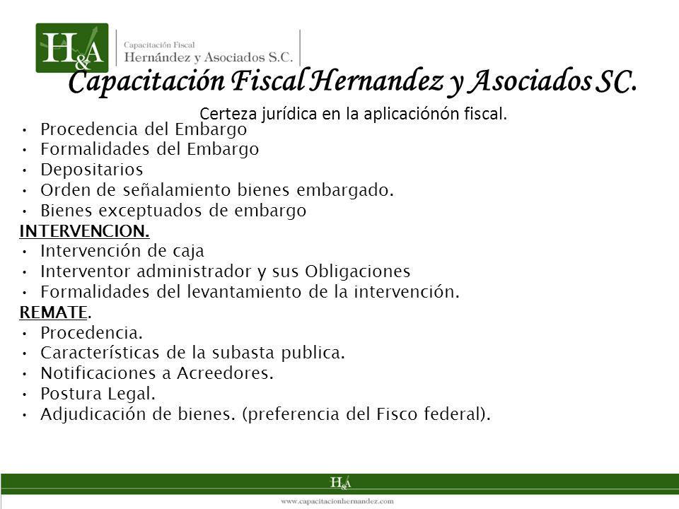 Capacitación Fiscal Hernandez y Asociados SC. Certeza jurídica en la aplicaciónón fiscal.