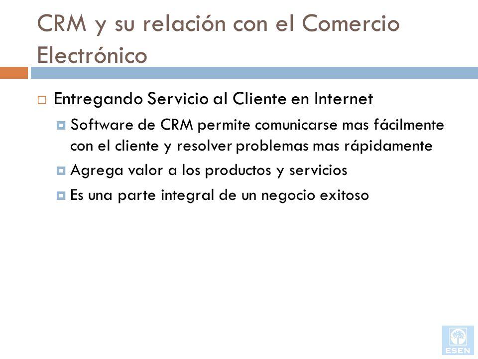 CRM y su relación con el Comercio Electrónico Entregando Servicio al Cliente en Internet Software de CRM permite comunicarse mas fácilmente con el cli