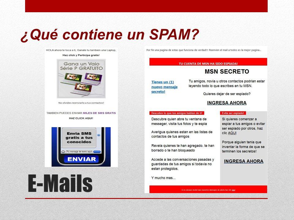 E-Mails ¿Qué contiene un SPAM?