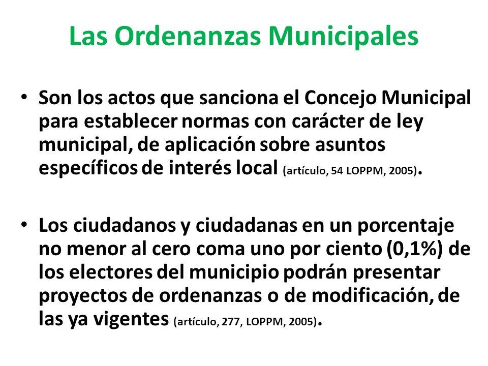 Las Ordenanzas Municipales Son los actos que sanciona el Concejo Municipal para establecer normas con carácter de ley municipal, de aplicación sobre a