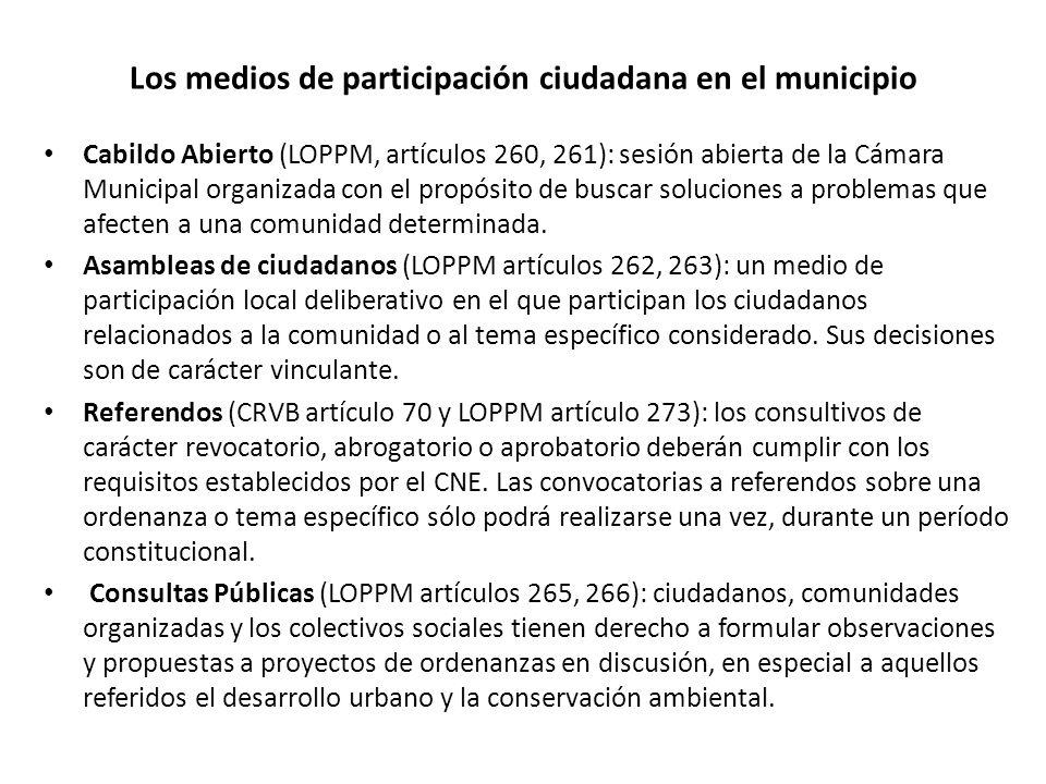 Los medios de participación ciudadana en el municipio Cabildo Abierto (LOPPM, artículos 260, 261): sesión abierta de la Cámara Municipal organizada co
