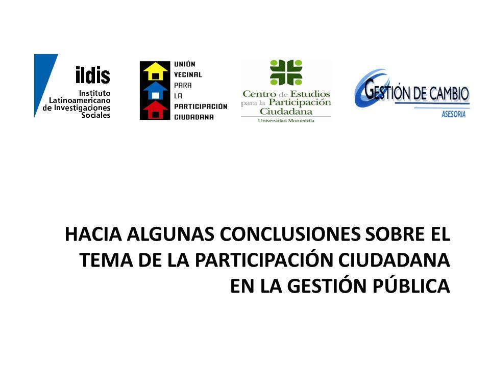 HACIA ALGUNAS CONCLUSIONES SOBRE EL TEMA DE LA PARTICIPACIÓN CIUDADANA EN LA GESTIÓN PÚBLICA