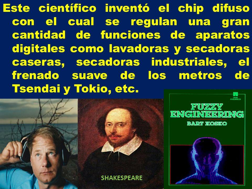 Este científico inventó el chip difuso con el cual se regulan una gran cantidad de funciones de aparatos digitales como lavadoras y secadoras caseras,