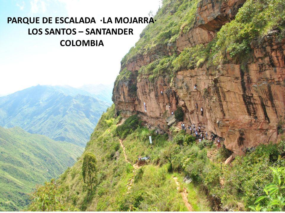 PARQUE DE ESCALADA ·LA MOJARRA· LOS SANTOS – SANTANDER COLOMBIA