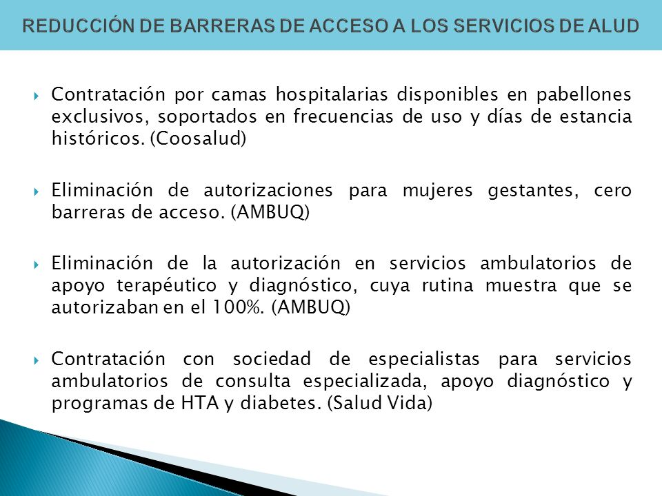 Contratación por camas hospitalarias disponibles en pabellones exclusivos, soportados en frecuencias de uso y días de estancia históricos. (Coosalud)