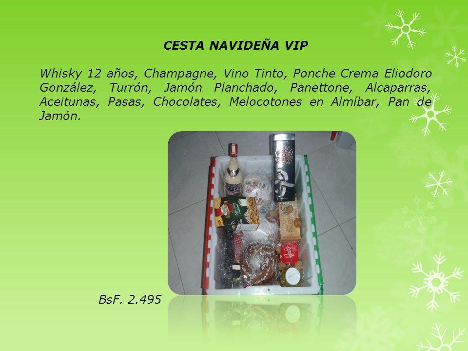 CESTA NAVIDEÑA VIP Whisky 12 años, Champagne, Vino Tinto, Ponche Crema Eliodoro González, Turrón, Jamón Planchado, Panettone, Alcaparras, Aceitunas, P