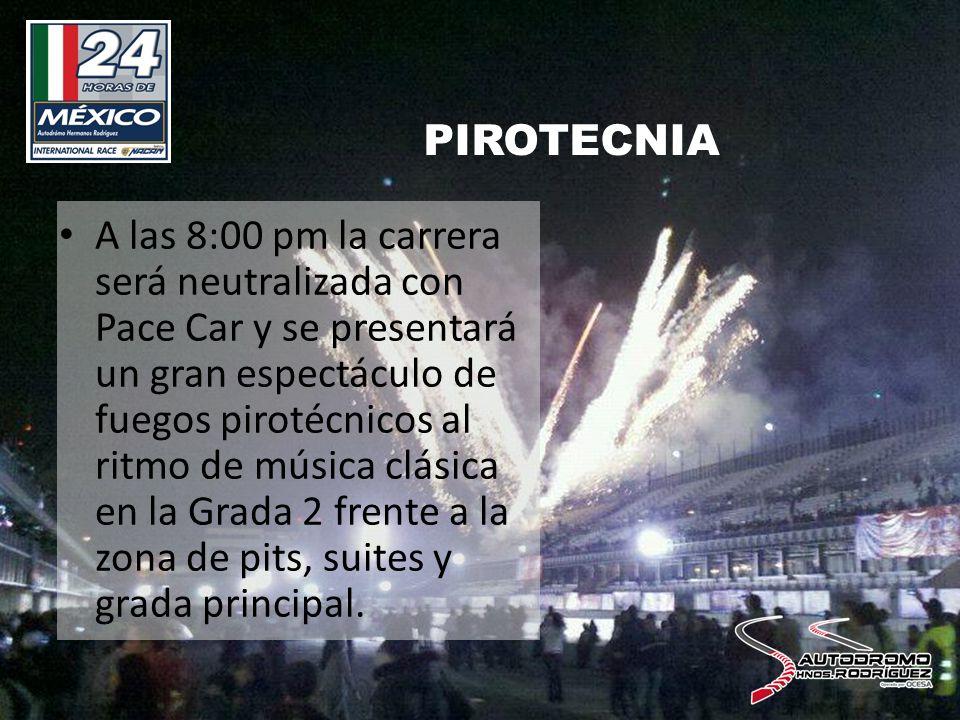 PIROTECNIA A las 8:00 pm la carrera será neutralizada con Pace Car y se presentará un gran espectáculo de fuegos pirotécnicos al ritmo de música clásica en la Grada 2 frente a la zona de pits, suites y grada principal.