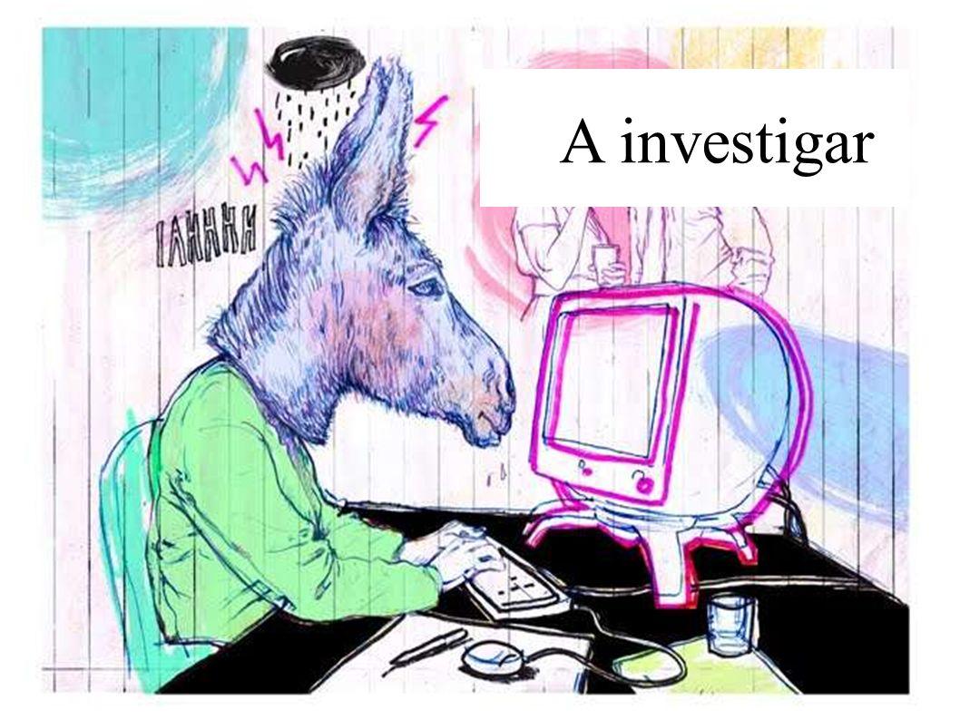 A investigar