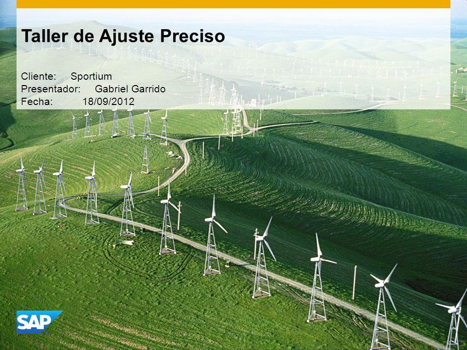 Taller de Ajuste Preciso Cliente: Sportium Presentador: Gabriel Garrido Fecha: 18/09/2012