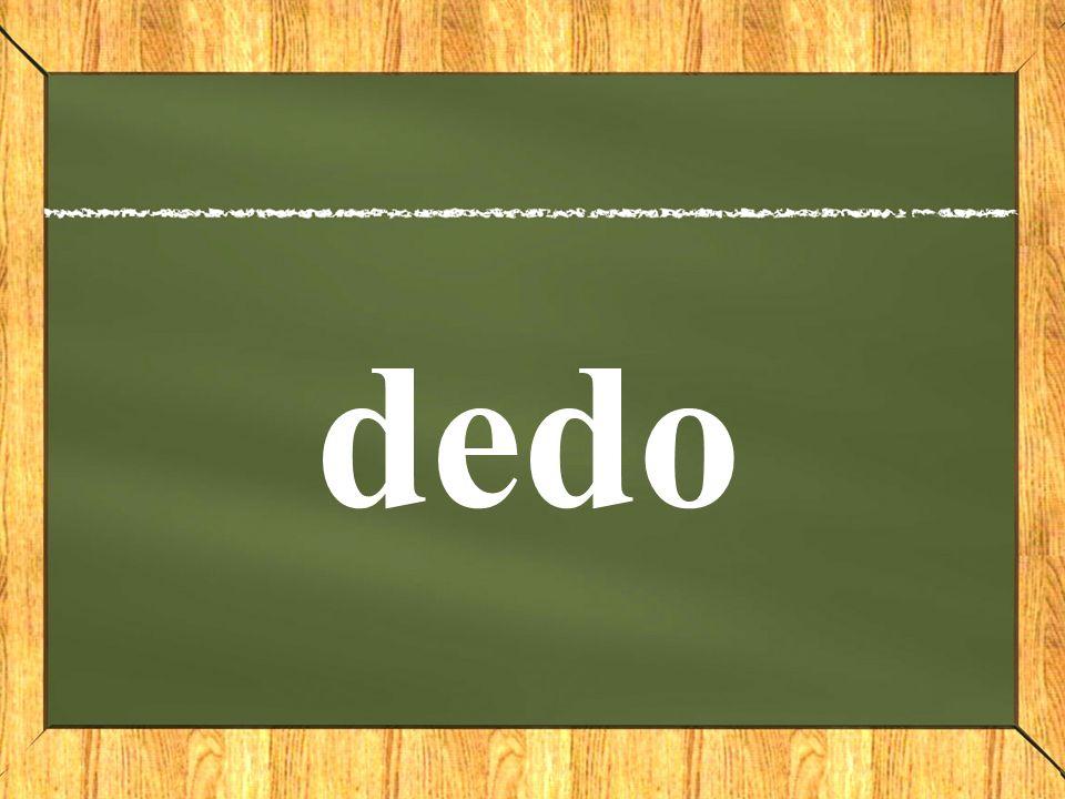 Dia1: Silabas y Fonemas Dd d/e de d/e/d/a/l dedal d/e/d/o dedo d/a/m/e dame d/o/m/a/r domar d/a/m/a dame
