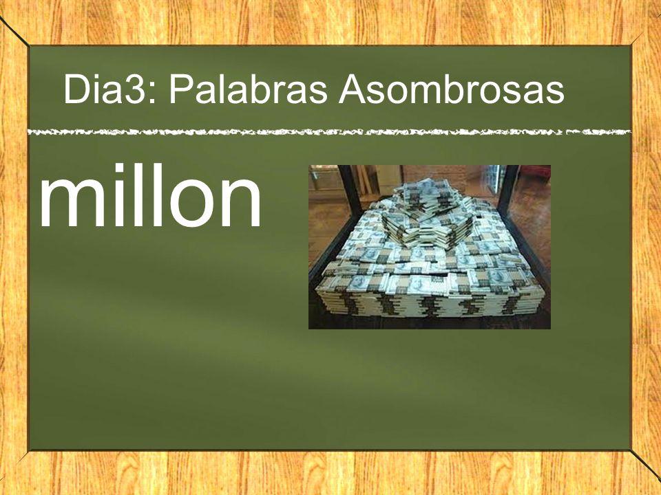 Dia3: Palabras Asombrosas millon