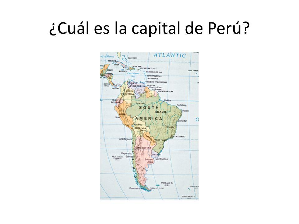 ¿Cuál es la capital de Perú?