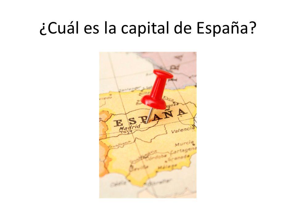¿Cuál es la capital de España?