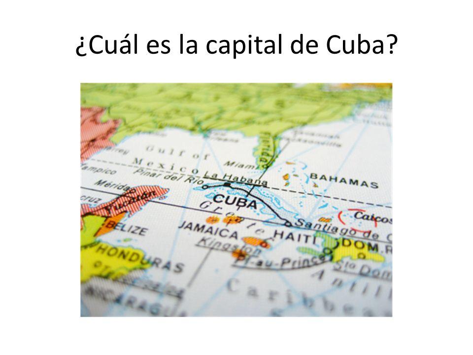 ¿Cuál es la capital de Cuba?