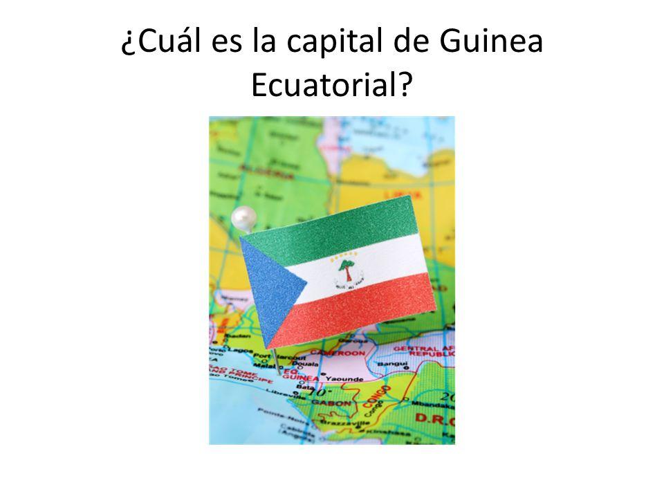 ¿Cuál es la capital de Guinea Ecuatorial?
