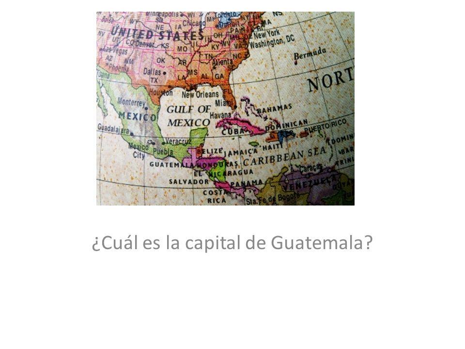 ¿Cuál es la capital de Guatemala?