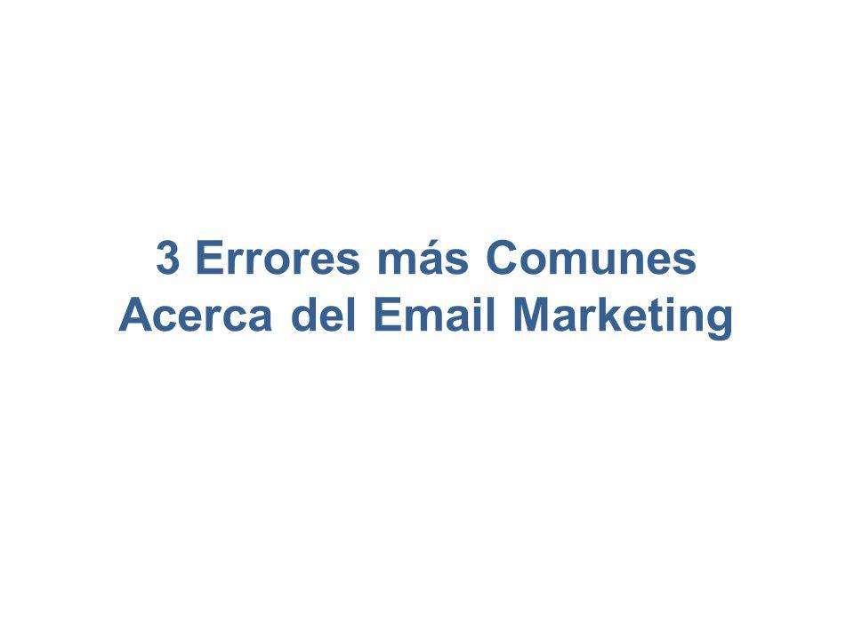 3 Errores más Comunes Acerca del Email Marketing