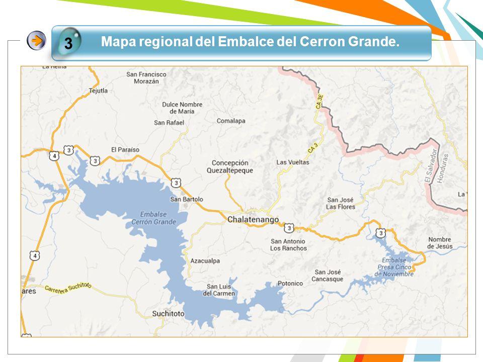 Mapa regional del Embalce del Cerron Grande. 3