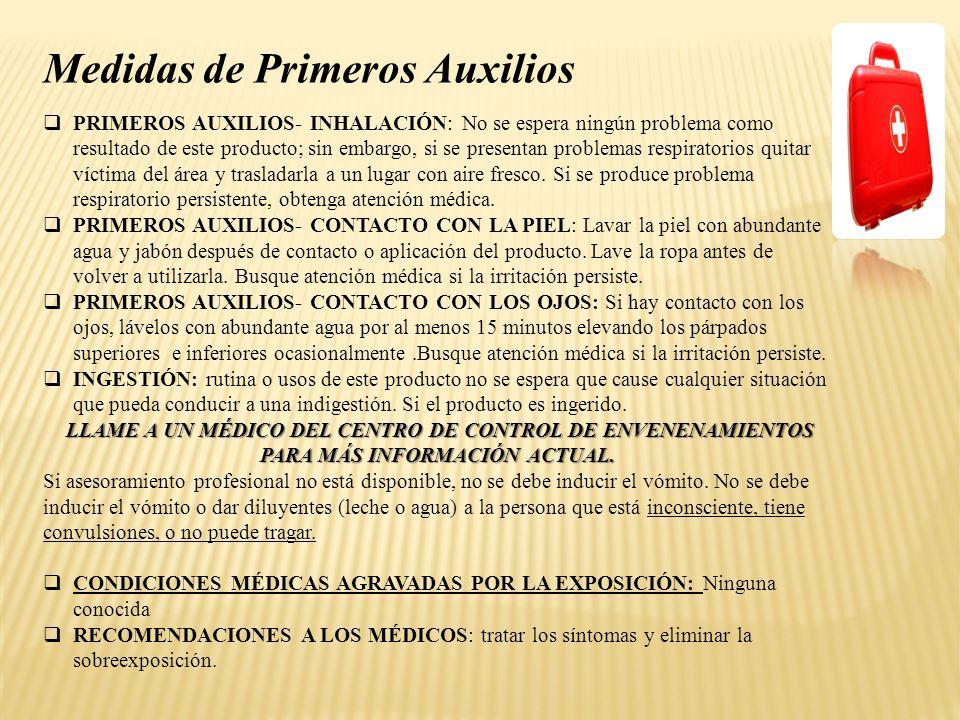 PRIMEROS AUXILIOS- INHALACIÓN: No se espera ningún problema como resultado de este producto; sin embargo, si se presentan problemas respiratorios quit