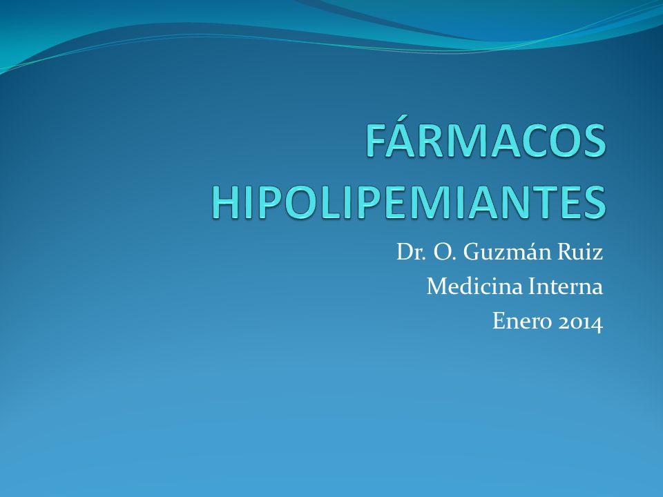 Dr. O. Guzmán Ruiz Medicina Interna Enero 2014