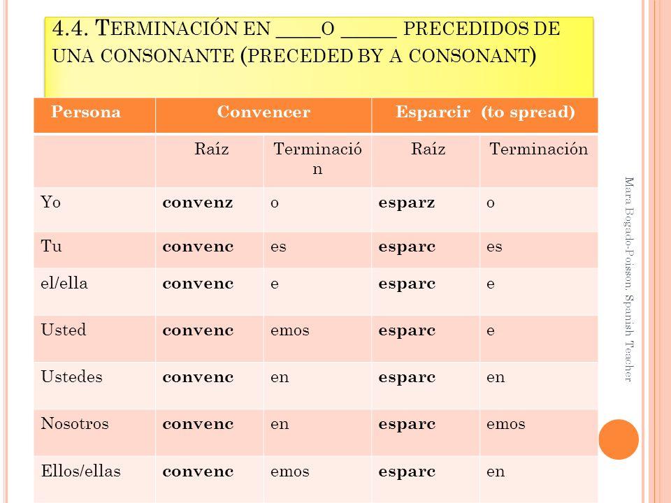 4.4..V ERBOS QUE TERMINAN EN ___ Y ___ ___________________ Mara Bogado-Poisson.