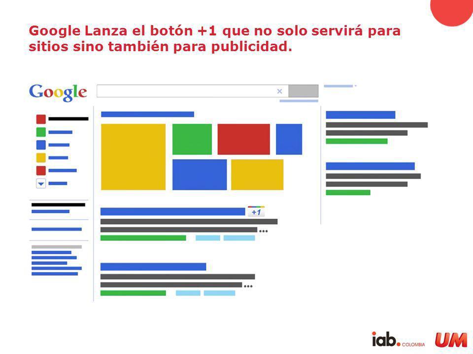 Google Lanza el botón +1 que no solo servirá para sitios sino también para publicidad.