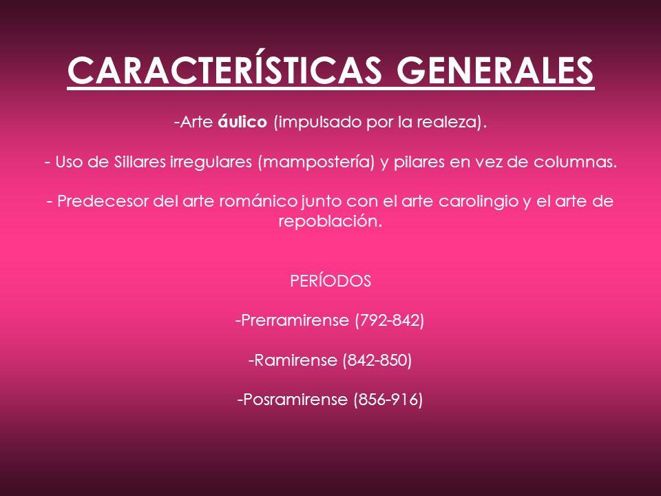 CARACTERÍSTICAS GENERALES -Arte áulico (impulsado por la realeza).