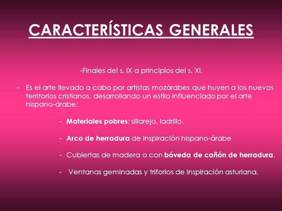 CARACTERÍSTICAS GENERALES -Finales del s.IX a principios del s.