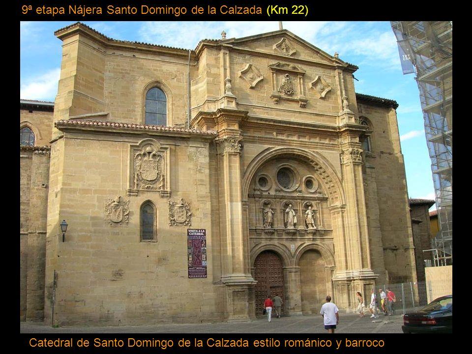 8ª etapa Logroño Nájera (Km 26) Monasterio Santa María la Real Najera