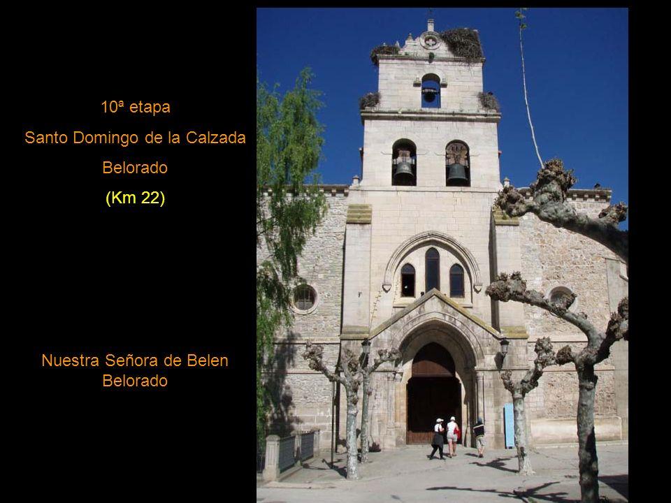 9ª etapa Nájera Santo Domingo de la Calzada (Km 22) Catedral de Santo Domingo de la Calzada estilo románico y barroco