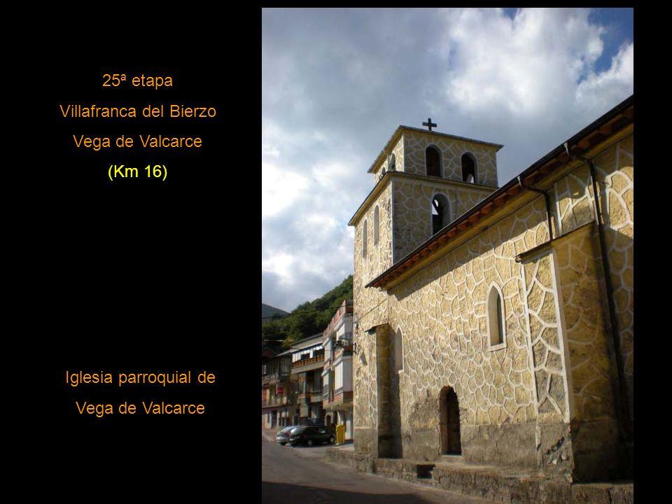 24ª Etapa Ponferrada Villafranca del Bierzo (Km23) Iglesia de San Francisco. Villafranca del Bierzo.