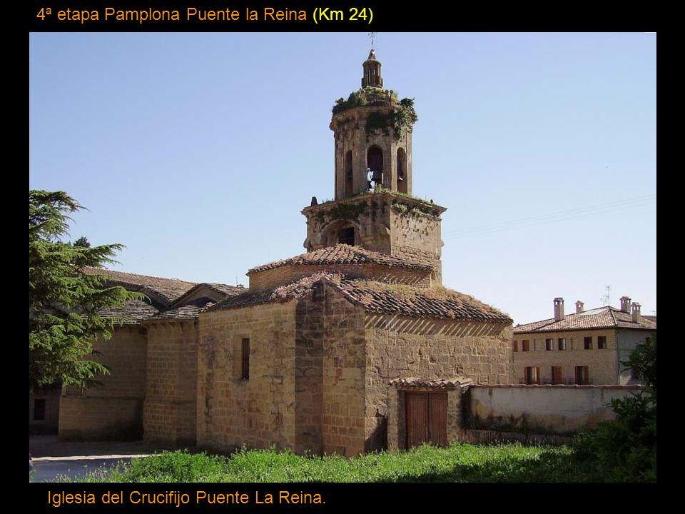 4ª etapa Pamplona Puente la Reina (Km 24) Iglesia del Crucifijo Puente La Reina.