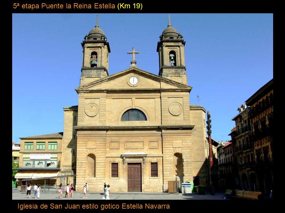 5ª etapa Puente la Reina Estella (Km 19) Iglesia de San Juan estilo gotico Estella Navarra