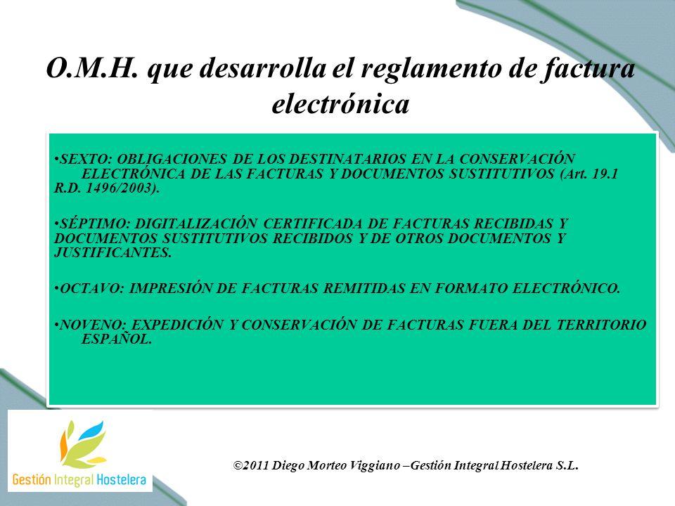 SEXTO: OBLIGACIONES DE LOS DESTINATARIOS EN LA CONSERVACIÓN ELECTRÓNICA DE LAS FACTURAS Y DOCUMENTOS SUSTITUTIVOS (Art.